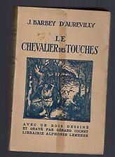 LE CHEVALIER DES TOUCHES JULES BARBEY D'AUREVILLY LIBRAIRIE ALPHONSE LEMERRE 192