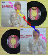 LP 45 7'' G.G.JUNIOR Tu m'connais pas Le play boy malheureux 1978 no cd mc dvd *