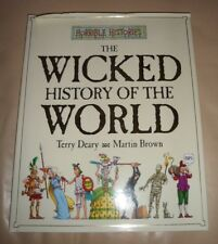 Horrible Histories The Wicked History of the World by Terry Deary Hardback Book