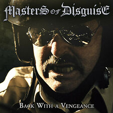 MASTERS OF DISGUISE - Back With A Vengeance CD 2013 Speed Metal Savage Grace