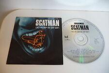 SCATMAN JOHN CD POCHETTE CARTONNEE SCATMAN(SKI-BA-BOP-BA-DOP-BOP).