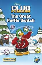 The Great Puffle Switch: Bk. 4: Club Penguin Pick Your Path by Penguin Books Lt…