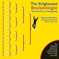 The Enlightened Bracketologist : The Final Four of Everything by Richard...