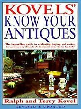 Kovels' Know Your Antiques, Revised and Updated