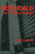 Rochdale: The Runaway College