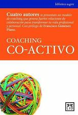 Coaching Co-Activo by Karen Kimsey-House and Henry Kimsey-House (2007,...
