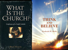 2 Catholic books - What is the Church by Regis Martin + Think and Believe