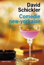Comedie New-Yorkaise.David SCHICKLER.L' Olivier  S010
