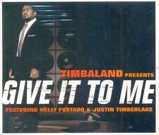 TIMBALAND - Give it to me  -  CD single - MUS