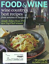 Wine Country's Best Recipes, Food & Wine Cooking Magazine, April 2010