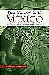 Transformaciones mexico, Alejandro Orozco Rubio, Good Book