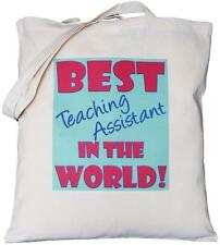 Best Teaching Assistant in the World - Natural Cotton Shoulder Bag - School Gift