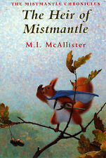 The Heir of Mistmantle by M. I. Mcallister (Paperback, 2007) New Book