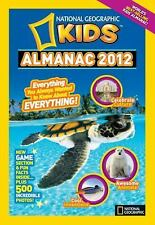 National Geographic Kids Almanac 2012 by National Geographic Kids Staff...
