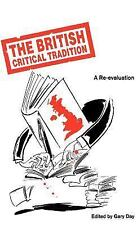 The British Critical Tradition: A Re-Evaluation (International Political Economy