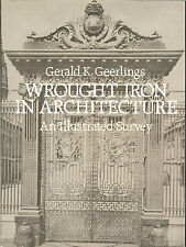 Wrought Iron in Architecture - uses & ingenious adaptation of wrought iron, PB