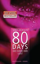 80 DAYS Die Farbe der Lust, Bd. 1 EROTIK-Roman wie Fifty Shades of Grey, Jackson