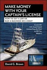 Make Money With Your Captain's License ... Business With A Boat !
