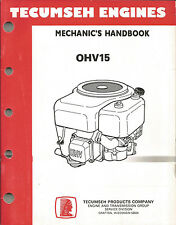 TECUMSEH ENGINES MECHANICS HANDBOOK OHV15