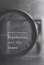 Expression and the Inner by David Finkelstein (2003, Hardcover)