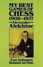 Dover Chess Ser.: My Best Games of Chess, 1908-1937 by Alexander Alekhine...