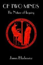 Of Two Minds: The Nature of Inquiry (S U N Y Series in Philosophy), philosophy,