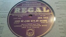 BILLY REID LEAVE ME ALONE WITH MY DREAMS  REGAL MR562
