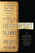 The Lexicographer's Dilemma : The Evolution of 'Proper' English, from...