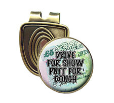 DRIVE 4 SHOW PUTT 4 DOUGH FUSION CAP CLIP & MAGNETIC GOLF BALL MARKER IN BRONZE