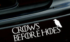 "8"" CROWS BEFORE HOES Vinyl Decal/Sticker Game of Thrones car macbook ipad TV"