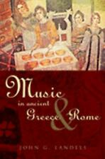 Music in Ancient Greece and Rome-ExLibrary