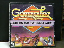 GONZALEZ Aint no way to treat a lady 25008 07075