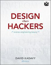 Design for Hackers: Reverse Engineering Beauty by Kadavy, David Paperback