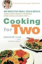 Cooking for Two (Healthy Exchanges Cookbook), Alpert, Barbara, Lund, JoAnna M.,