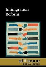 Immigration Reform (At Issue)-ExLibrary