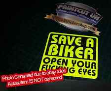 Save a Biker Open Your Fuc*ing Eyes Sticker FLUORESCENT funny Rude car van bike