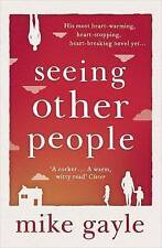 Seeing Other People by Mike Gayle (Paperback, 2015)