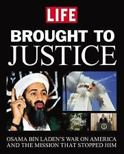Brought to Justice: Osama Bin Laden's War on America and the Mission that Stoppe