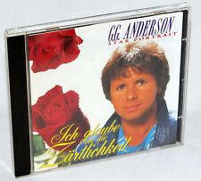 CD G.G. ANDERSON - Ich glaube an die Zärtlichkeit