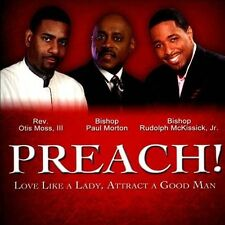 PREACH!: LOVE LIKE A LADY, ATTRACT A GOOD MAN NEW CD