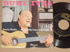 "BURL IVES -Pearly Shells- 7"" 45"