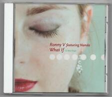 Ronny V Featuring Nanda What If CD 2006 Limited Edition Promo Remixes
