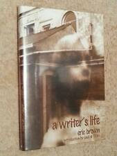 Eric Brown SIGNED A Writer's Life 1st Edn UKHC