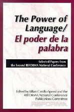 The Power of Language/El Poder de la Palabra : Selected Papers from the...