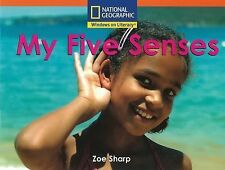 Windows on Literacy Step Up (Science: Take a Look): My Five Senses (Reach for