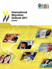 International Migration Outlook 2011 : Sopemi 2011 by Organisation for...