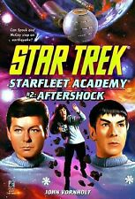 Aftershock (Star Trek: Star Fleet Academy) by John Vornholt, Good Book
