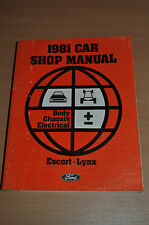 Werkstatthandbuch Ford 1981 Models Escort Lynx Body Chassis Electrical Manual