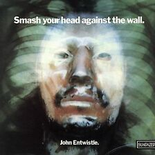 CD Smash Your Head Against the Wall - Entwistle, John