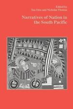 Narratives of Nation in the South Pacific (Studies in Anthropology and History),